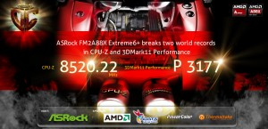 ASRock FM2A88X Extreme6+sets the new world records in CPU-Z and 3DMark11 Performance benchmarks!