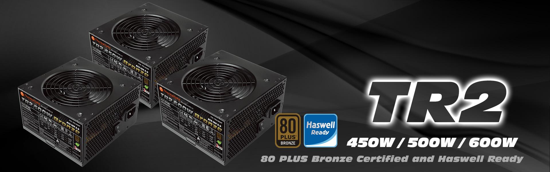 Thermaltake New TR2 Bronze Series Power Supply Units