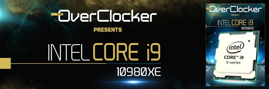 TheOverclocker Presents - Intel Core i9 10980XE